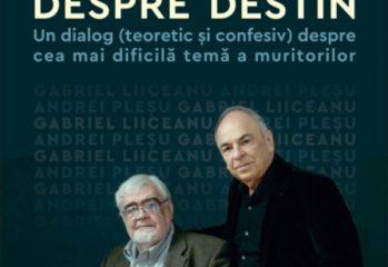 """in-curand-la-humanitas:-""""despre-destin""""-de-gabriel-liiceanu-si-andrei-plesu"""