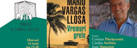 "lansare-de-carte-#online:-""vremuri-grele"",-cel-mai-recent-roman-publicat-de-mario-vargas-llosa"